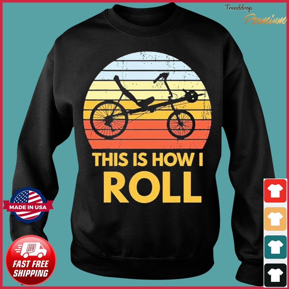 Bike This Is How I Roll Vintage Retro Shirt Sweater