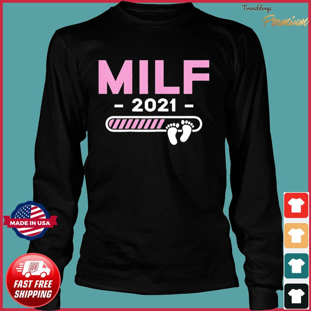 Milf 2021 Mother Kids Gifts Mother's Day Mom-2-Be Mommy Mama Tee T-Shirt Long Sleeve