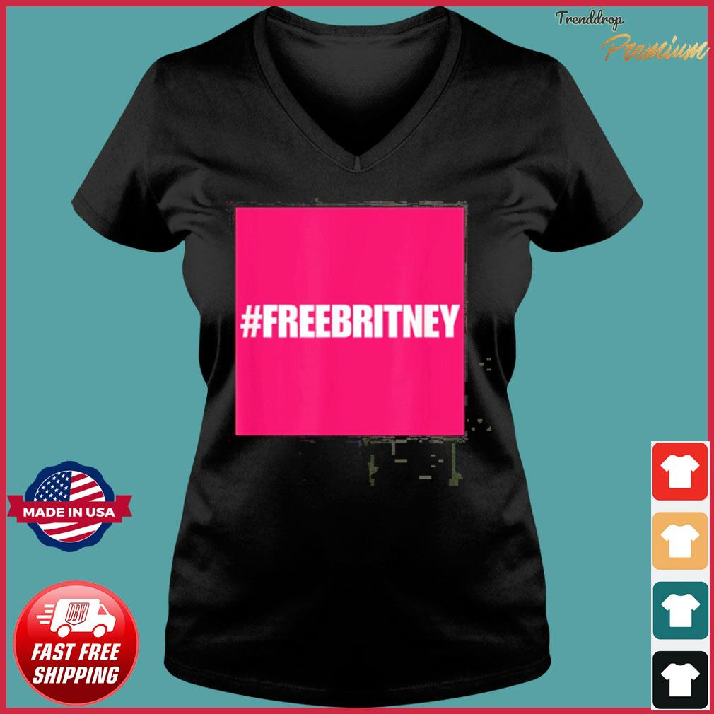 Official Free Britney #freebritney apparel is perfect for Britney supporters T-Shirt Ladies V-neck Tee