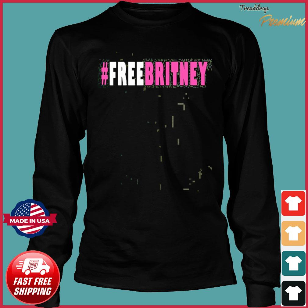Official Free Britney Hashtag T-Shirt Long Sleeve