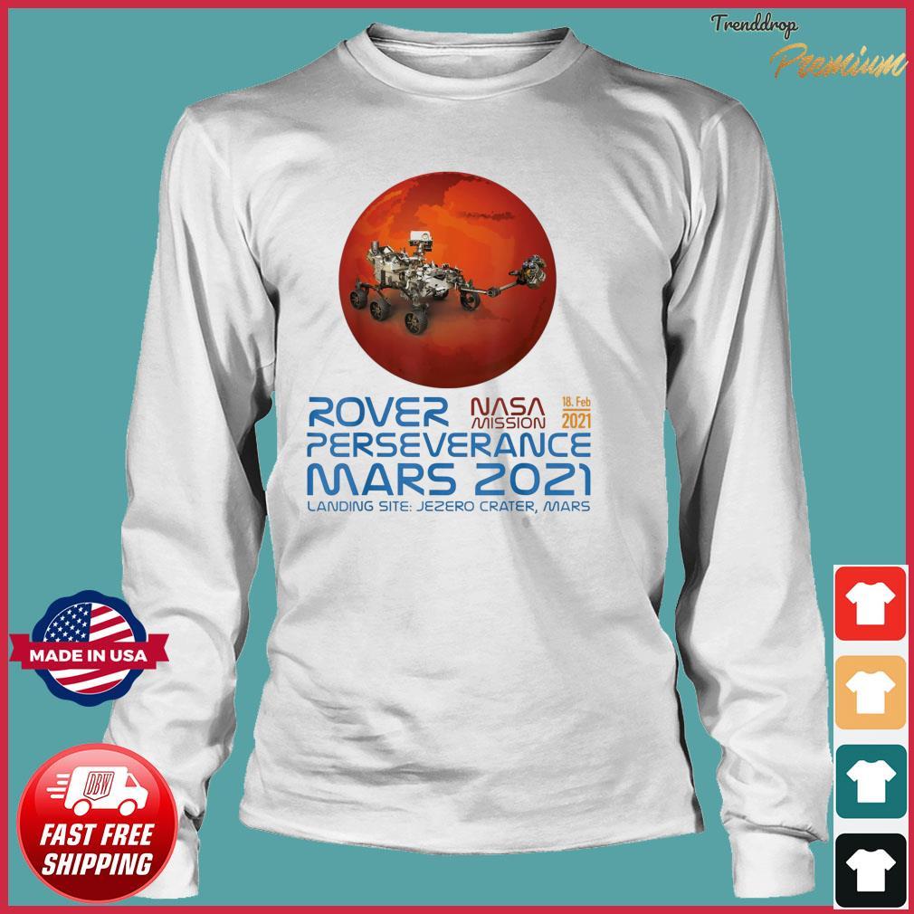 Perseverance New NASA Mars Rover 2021 Mission 18 Feb T-Shirt Long Sleeve
