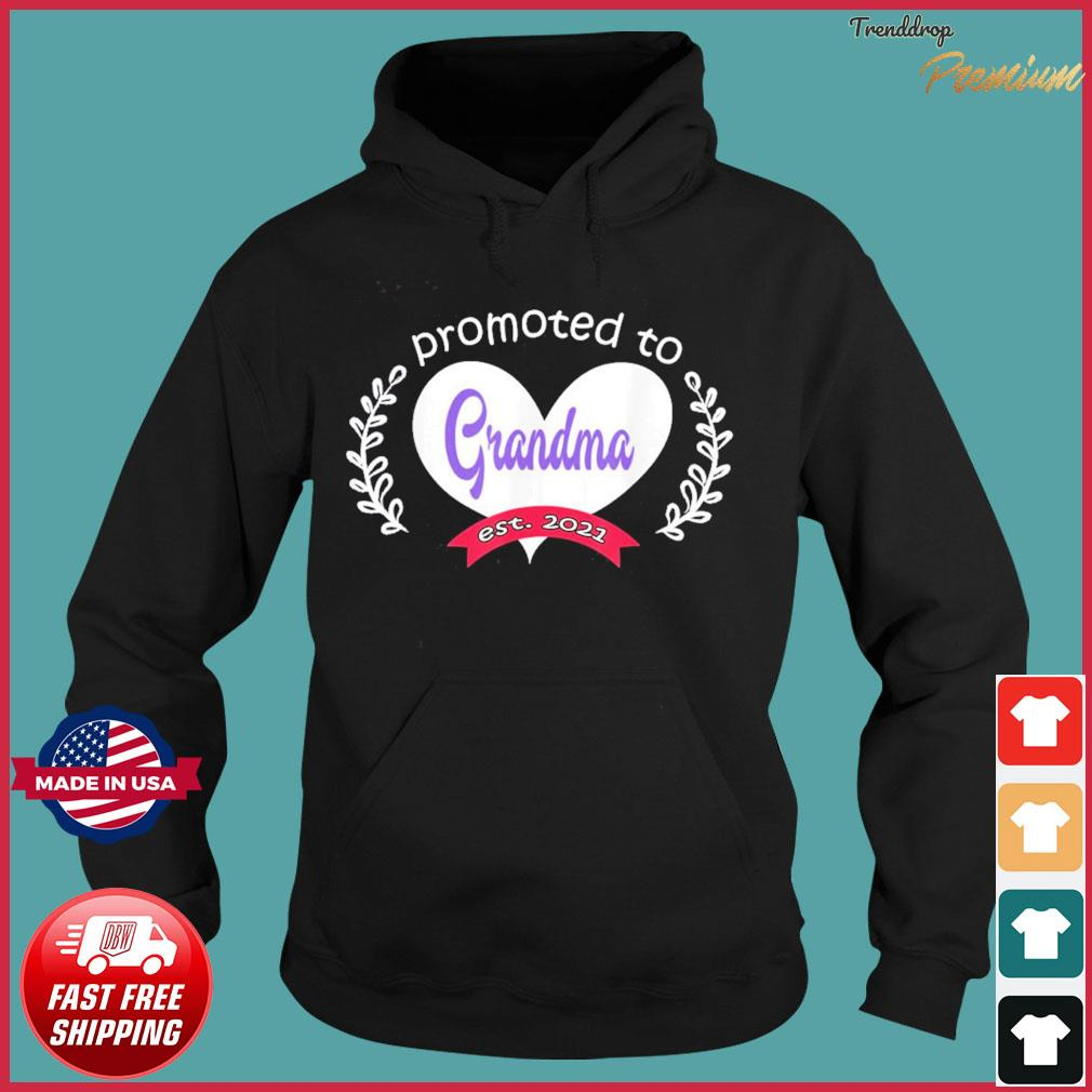 Promoted To Grandma Est 2021 Mothers Day Gift For Grandma T-s Hoodie