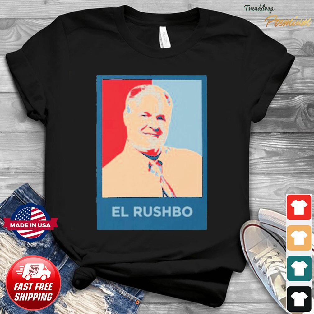 Rush Limbaugh El Rushbo Shirt