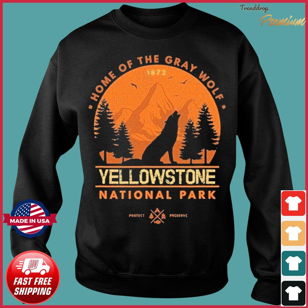 The Yellowstone National Park Home Of The Gray Wolf Shirt Sweater