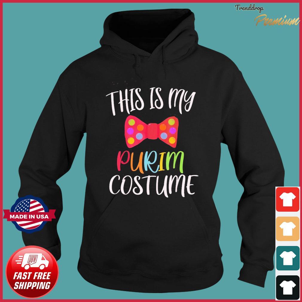 This is my Purim Costume funny Jewish Purim T-Shirt Hoodie