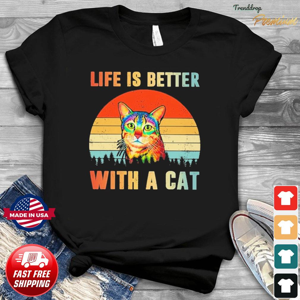 Vintage Retro Life Is Better With A Cat Shirt