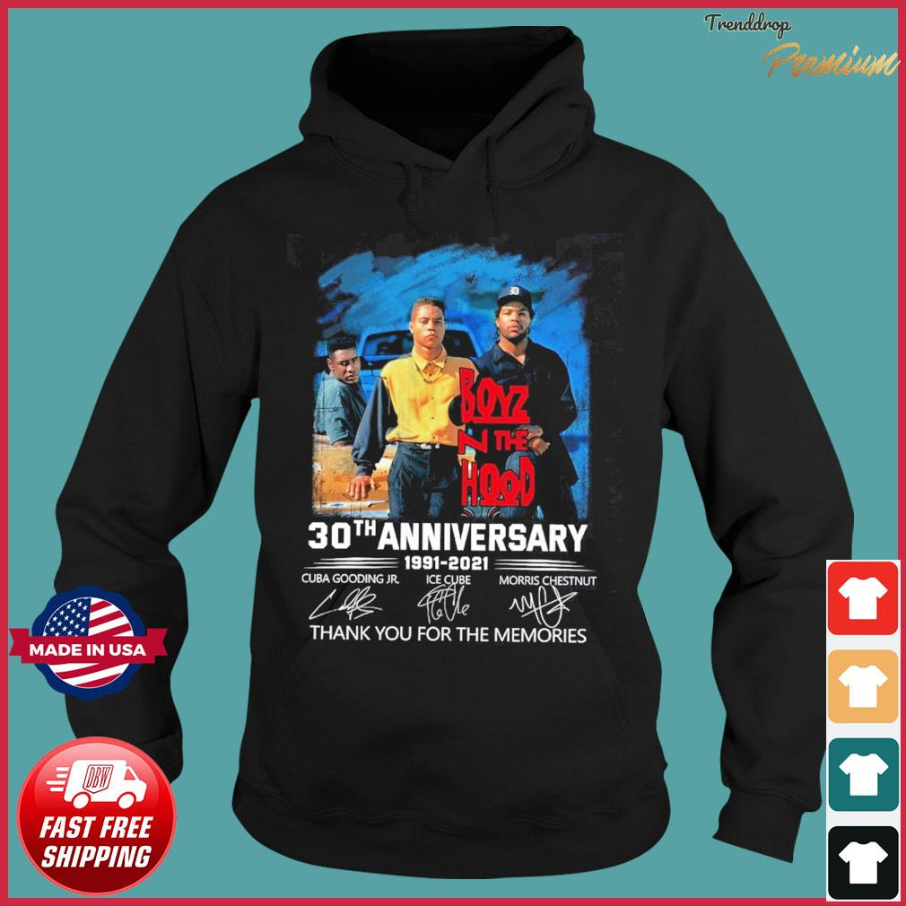 Boyz N The Hood 30th Anniversary 1991 2021 Signatures Thank You For The Memories Shirt Hoodie