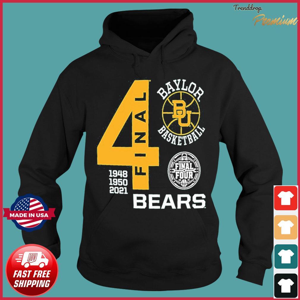 Baylor Bears Green Basketball 2021 Final Four 1948 1950 2021 Shirt Hoodie