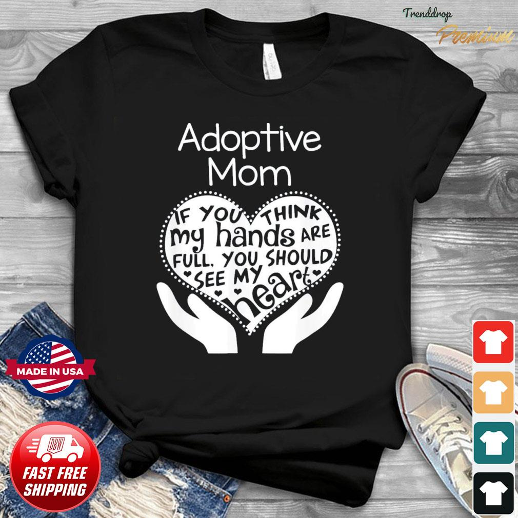 Adoptive Mom Mother's Day Adoption T-shirt