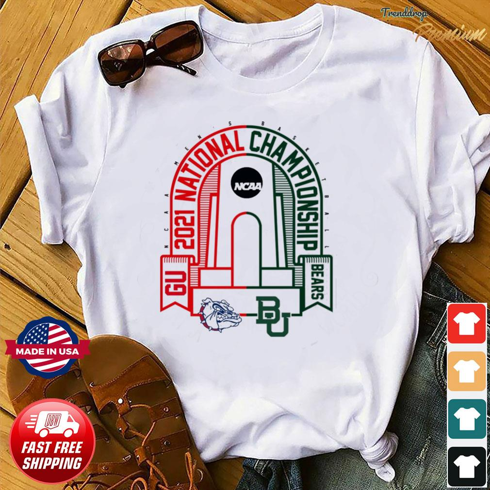 BU Baylor Bears vs GU Gonzaga Bulldogs 2021 NCAA Men's Basketball National T-Shirt