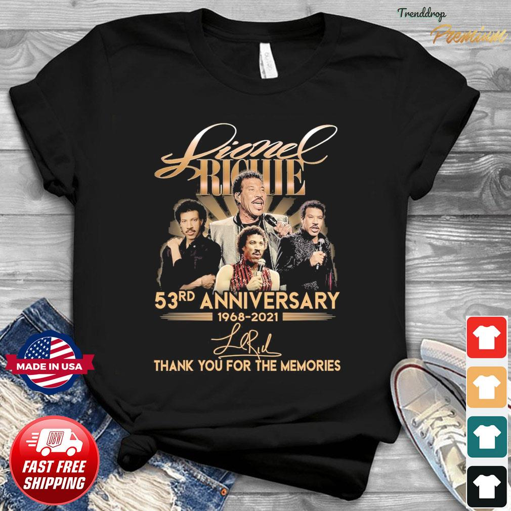 Lionel Richie 53rd Anniversary 1968 2021 Signature Thank You For The Memories Shirt