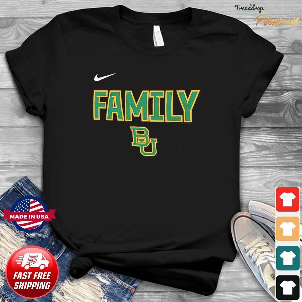 Nike BU Baylor Bears 2021 NCAA Men's Basketball Tournament March Madness Final Four Bound Family Legend Shirt
