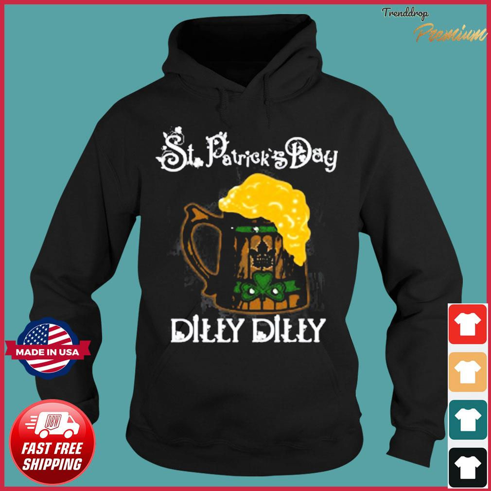 NHL Toronto Maple Leafs St Patrick's Day Dilly Dilly Beer Hockey Sports T-Shirt Hoodie