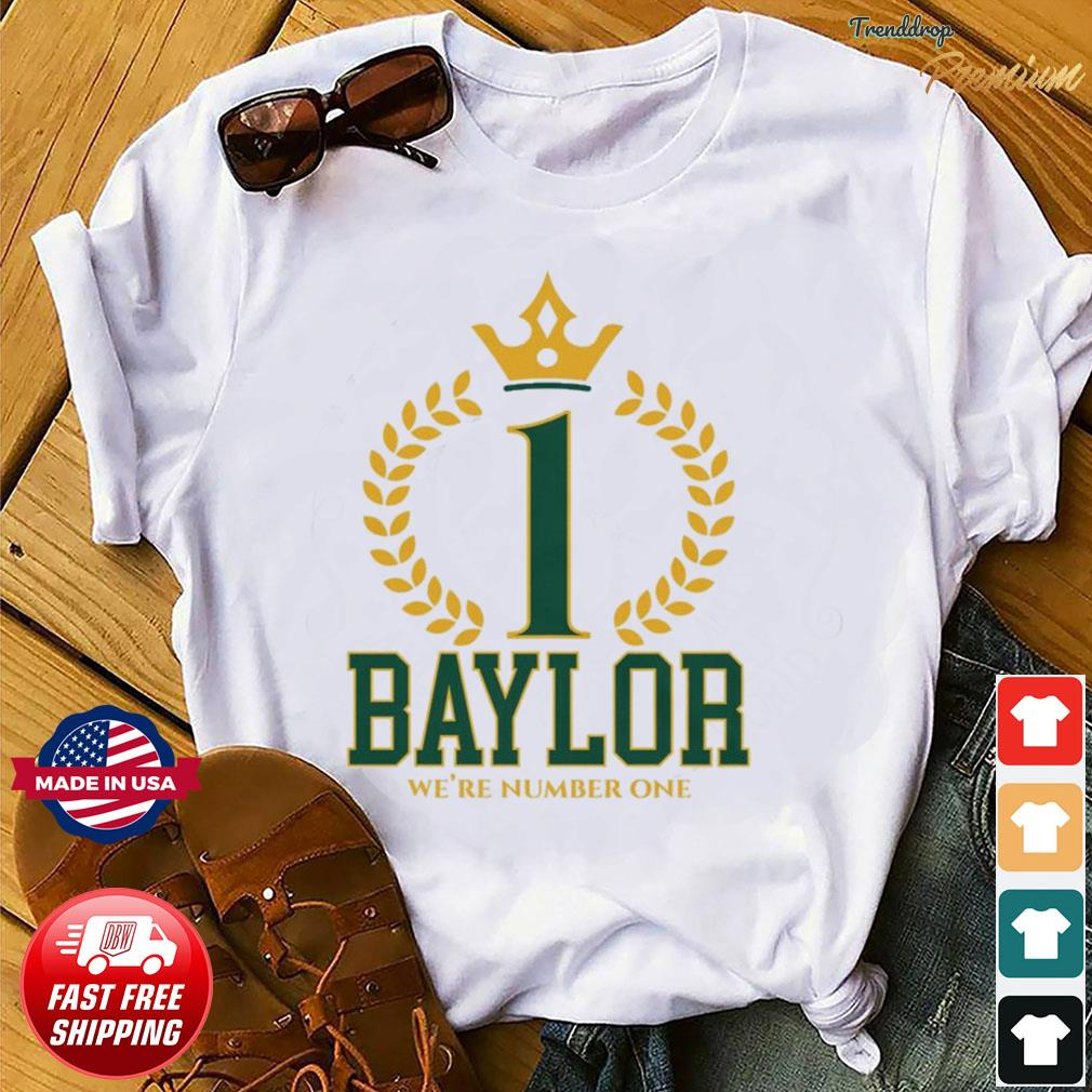 Official Baylor Bears We're Number One Shirt
