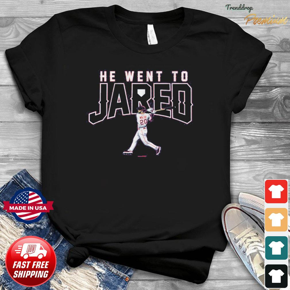 Official Jared Walsh He Went to Jared Shirt
