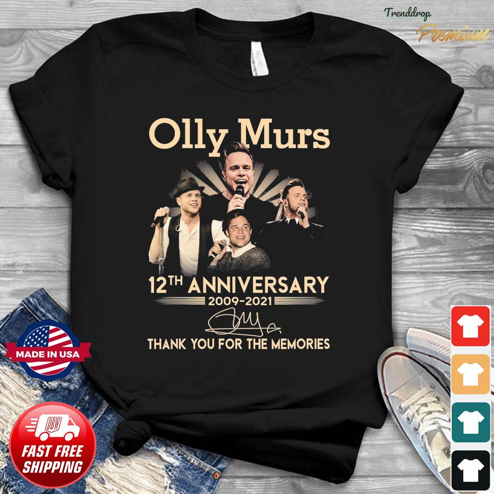 Olly Murs 12th Anniversary 2009 2021 Signature Thank You For The Memories Shirt