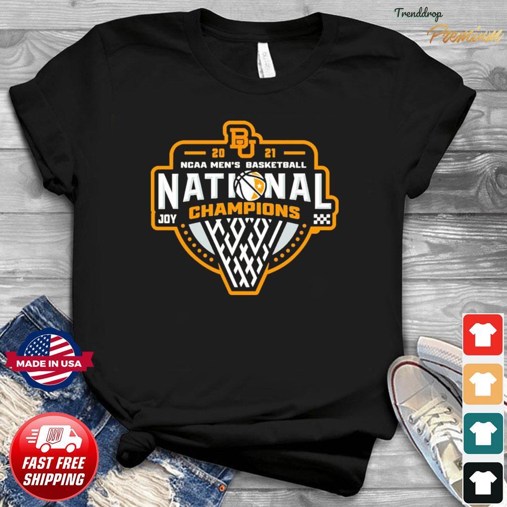 Official BU Baylor Bears 2021 NCAA Men's Basketball Joy Champions Shirt