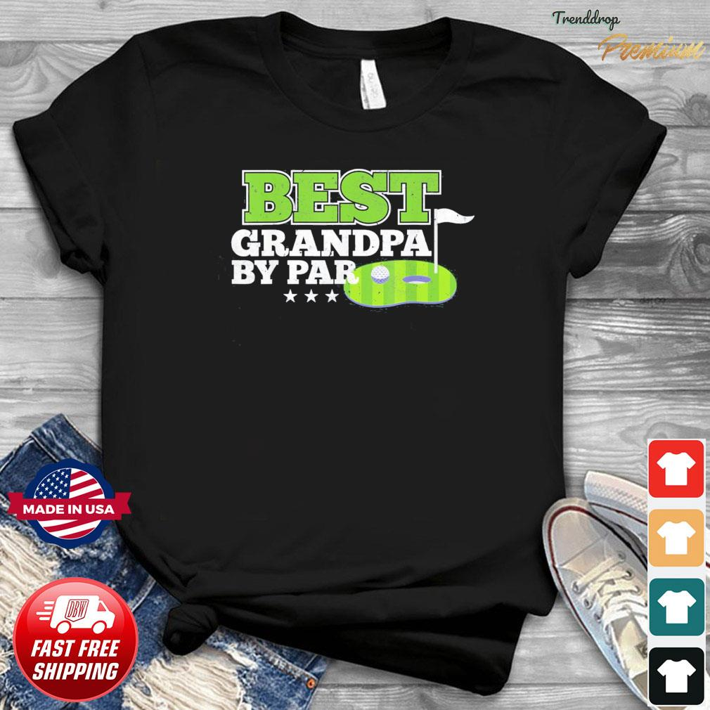 Best Grandpa By Par Father's Day Golf Sports Lover Grandpa T-Shirt