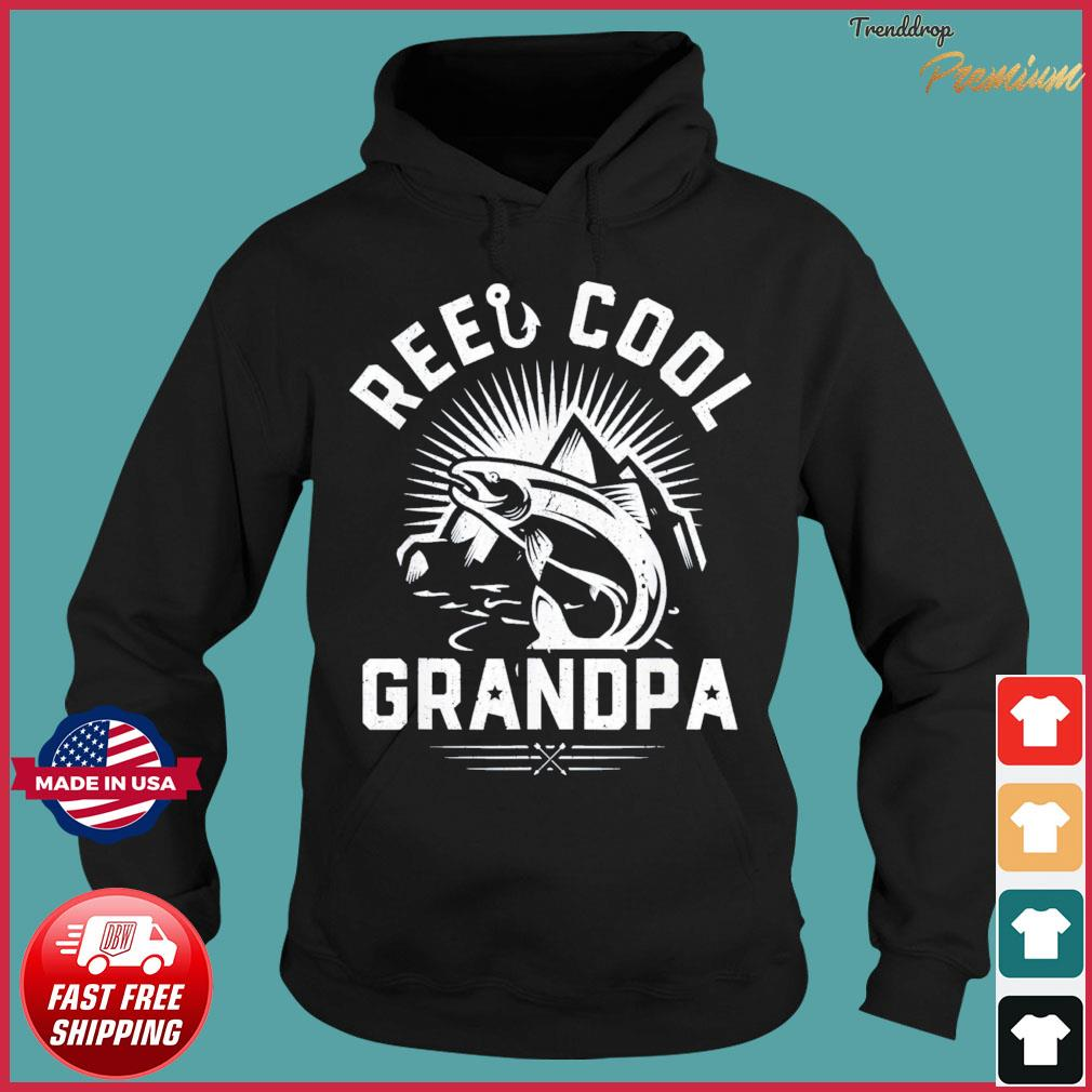 Reel Cool Grandpa Fishing Fathers Day T-Shirt Hoodie