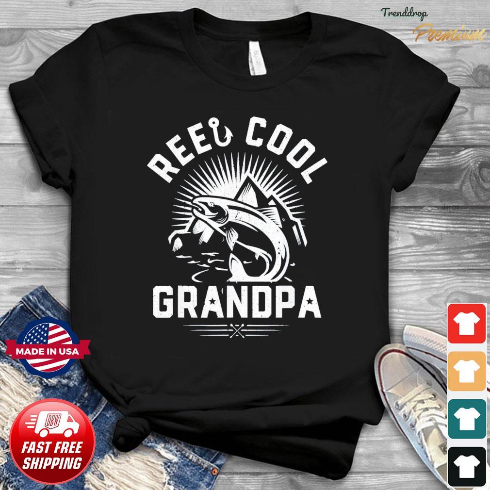 Reel Cool Grandpa Fishing Fathers Day T-Shirt