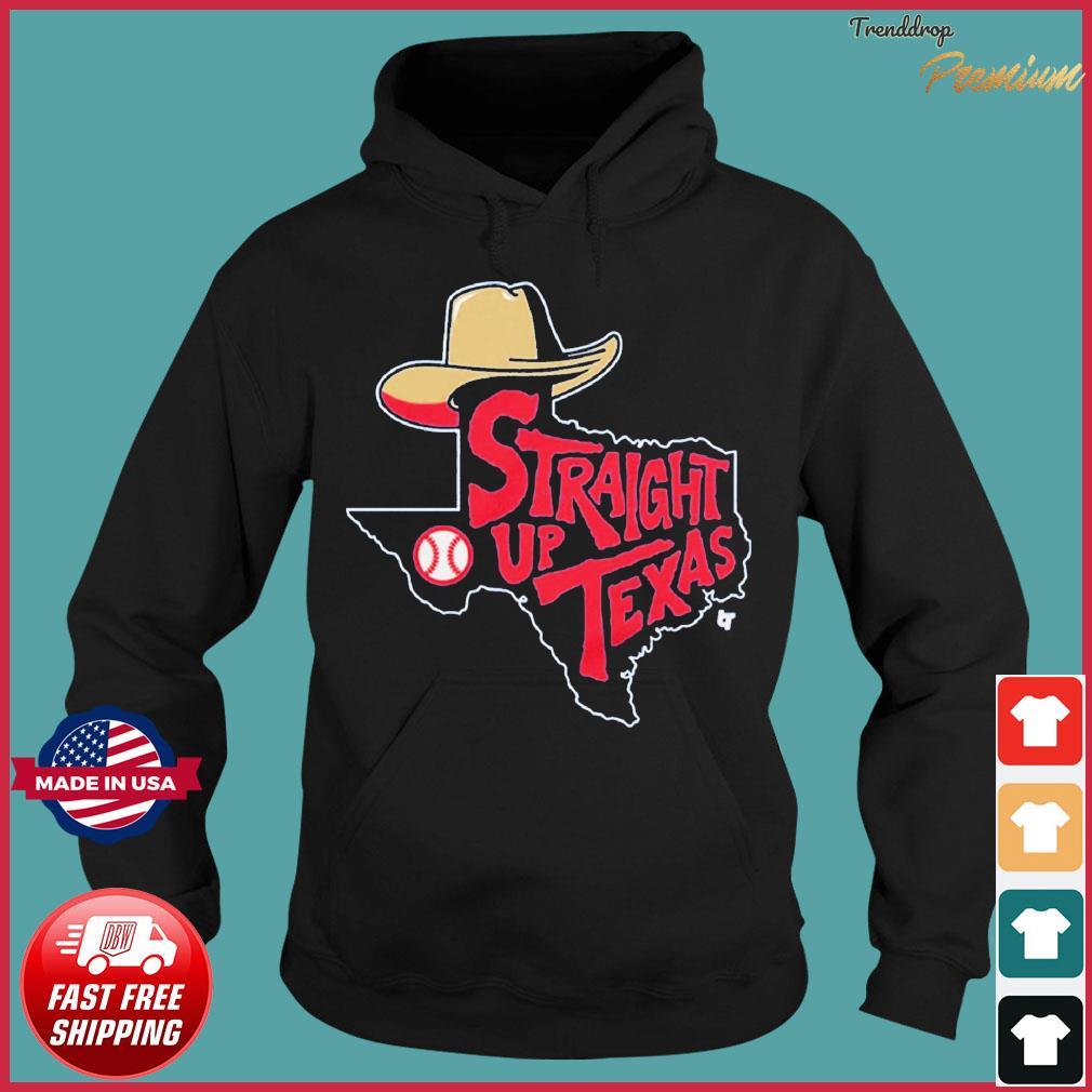 Straight Up Texas Baseball Apparel Shirt Hoodie