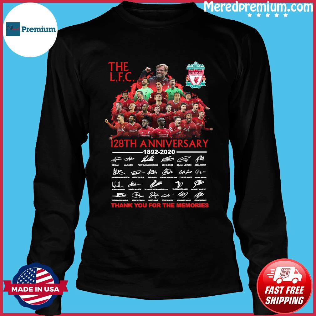 The Lfc 128th Anniversary 1892 2020 Thank You For The Memories Signatures Shirt Long Sleeve