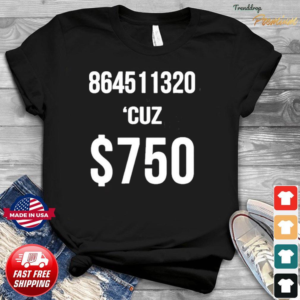 $750 Trump Taxes New York 750 More Reasons to Vote Democrat Shirt