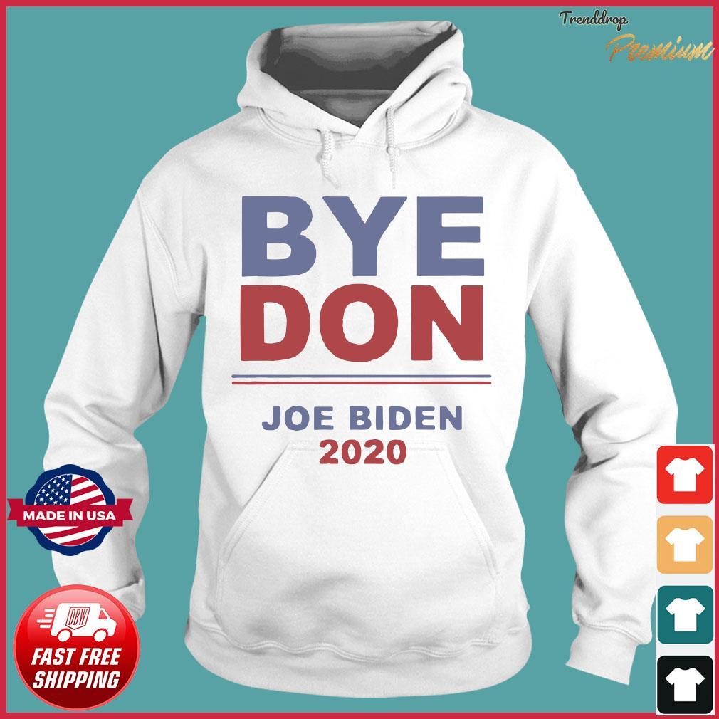 Official Byedon Joe Biden 2020 Shirt Hoodie