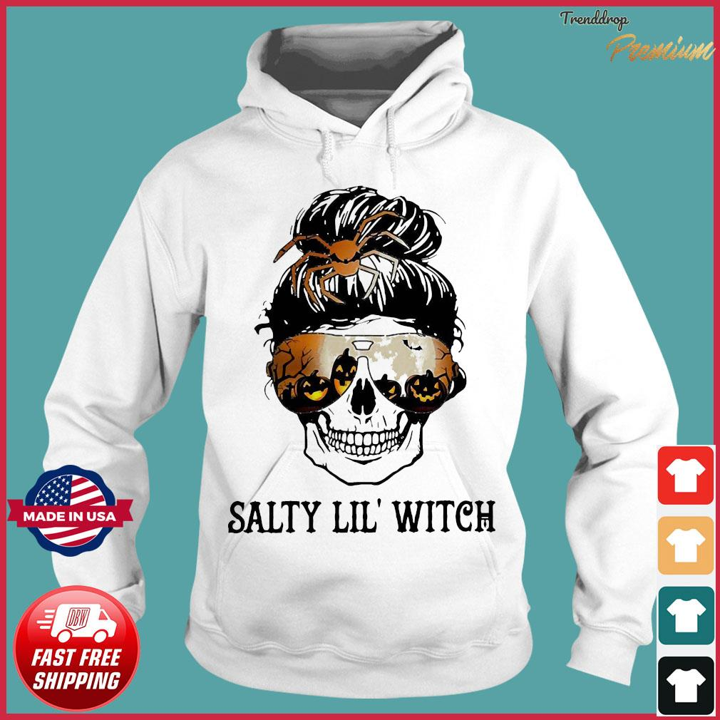 Skull salty lil' witch s Hoodie