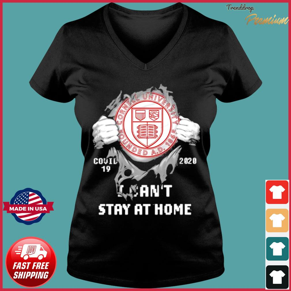 Blood inside me Cornell University Founded Covid 19 2020 I cant stay at home Shirt Ladies V-neck Tee