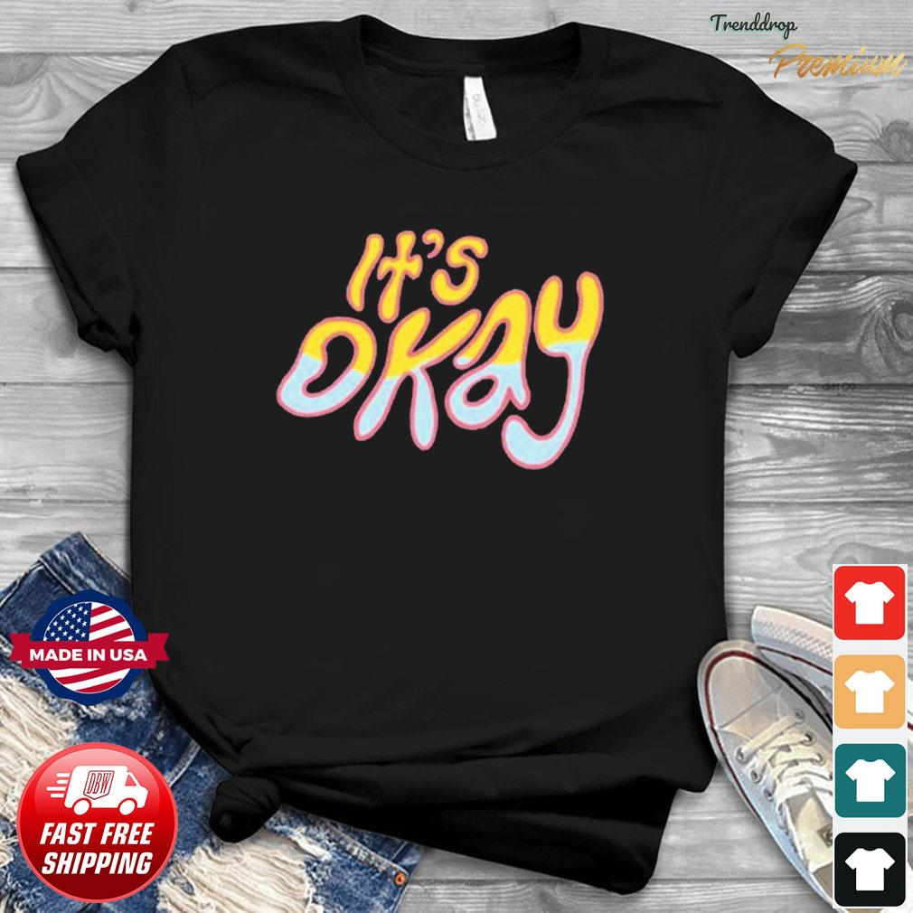Cody Ko Merch Its Okay Unisex T Shirt Hoodie Sweater Long Sleeve And Tank Top :dd lmk what other merch i should make next. cody ko merch its okay unisex t shirt