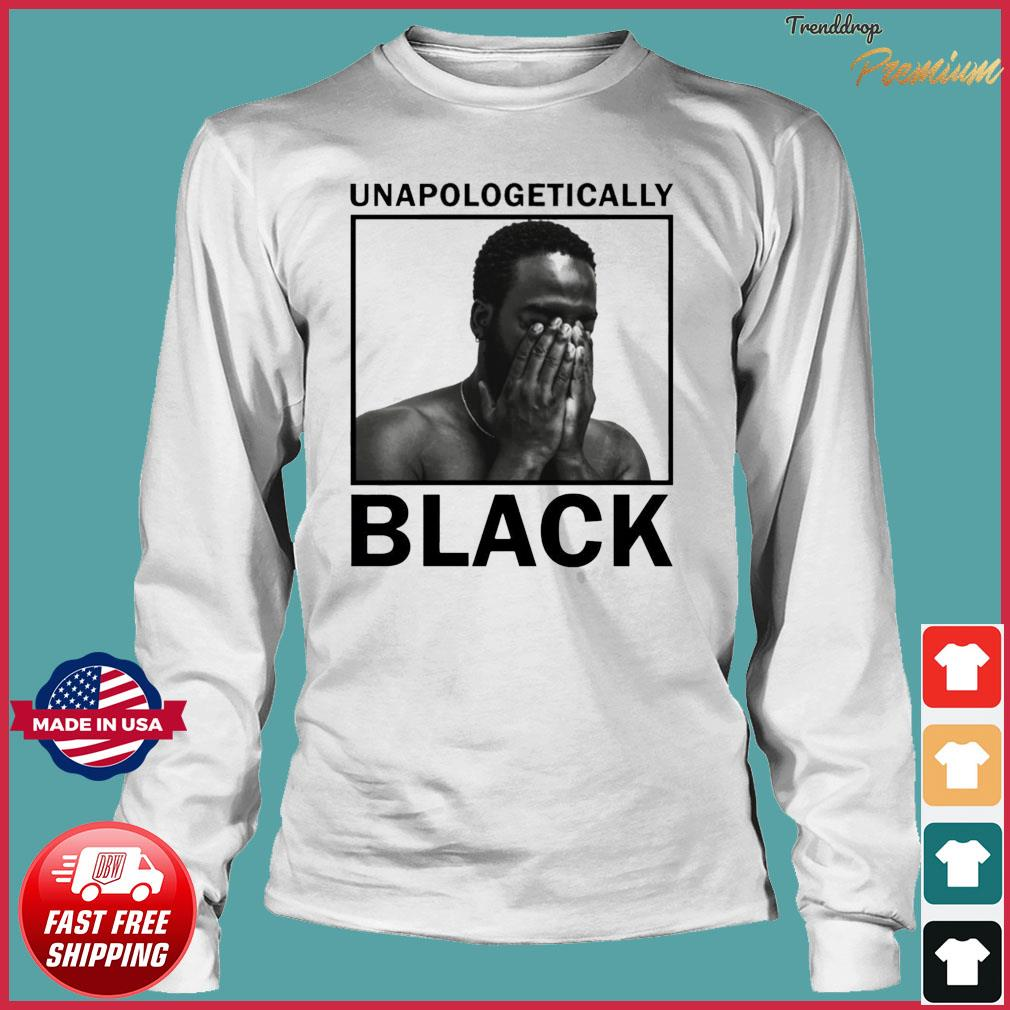 Unapologetically black Gift T-Shirt Long Sleeve